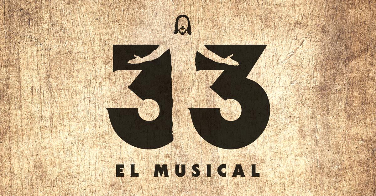 Función benéfica '33 El Musical' a favor de la Fundación Esperanza y Alegría